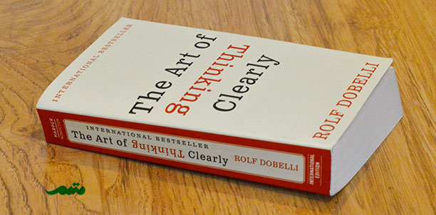 کتاب هنر شفاف اندیشیدن - رولف دوبلی
